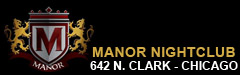 Manor Nightclub - Chicago
